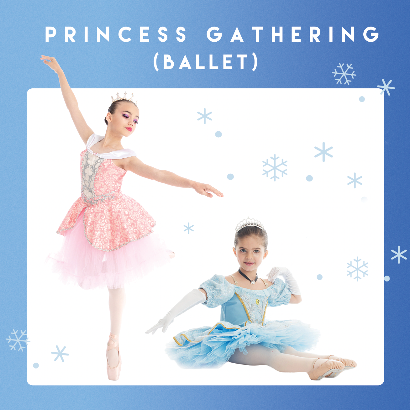 PRINCESS GATHERING (Ballet for Age 18 months +)